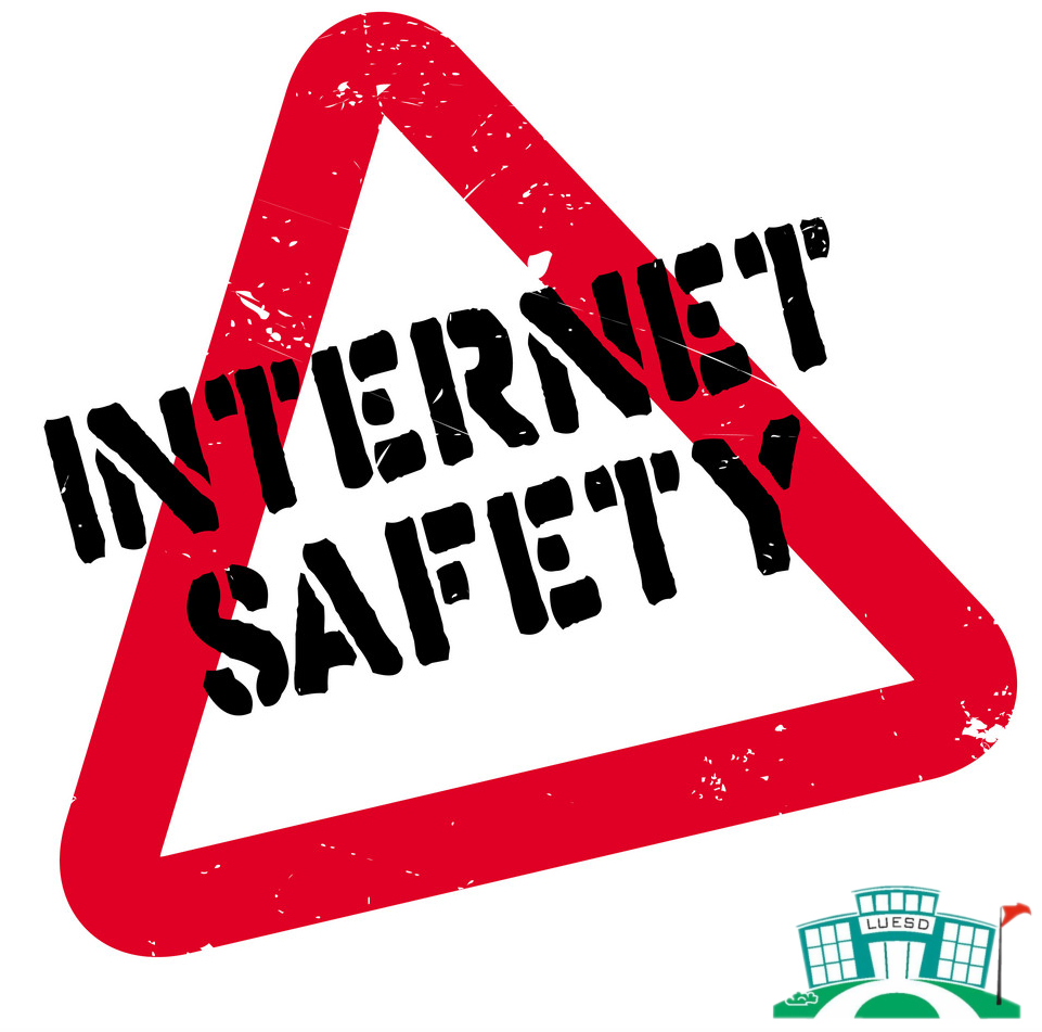 IMPORTANT REMINDERS ABOUT INTERNET SAFETY FOR STUDENTS