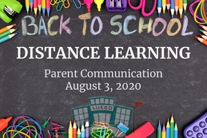 August 3, 2020 - Back to School Distance Learning Parent Communication