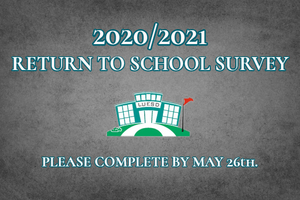 2020/2021 Return to School Survey