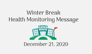Winter Break Health Monitoring Message