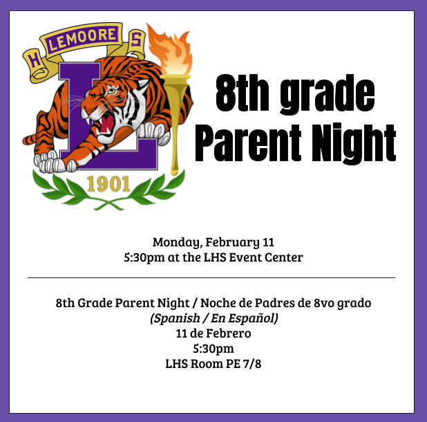 8th grade parent night at lemoore high event center 2/11 at 5:30pm