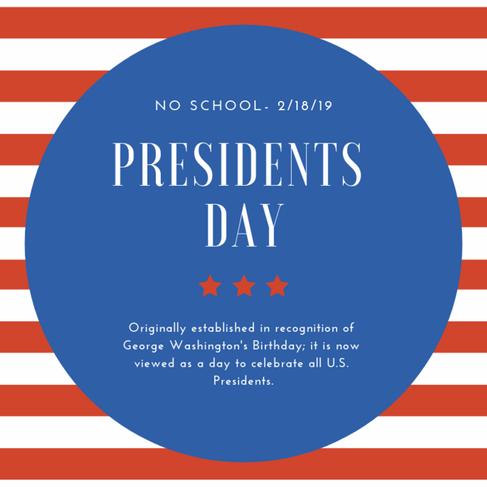 No School 2/18/19 Pres Day