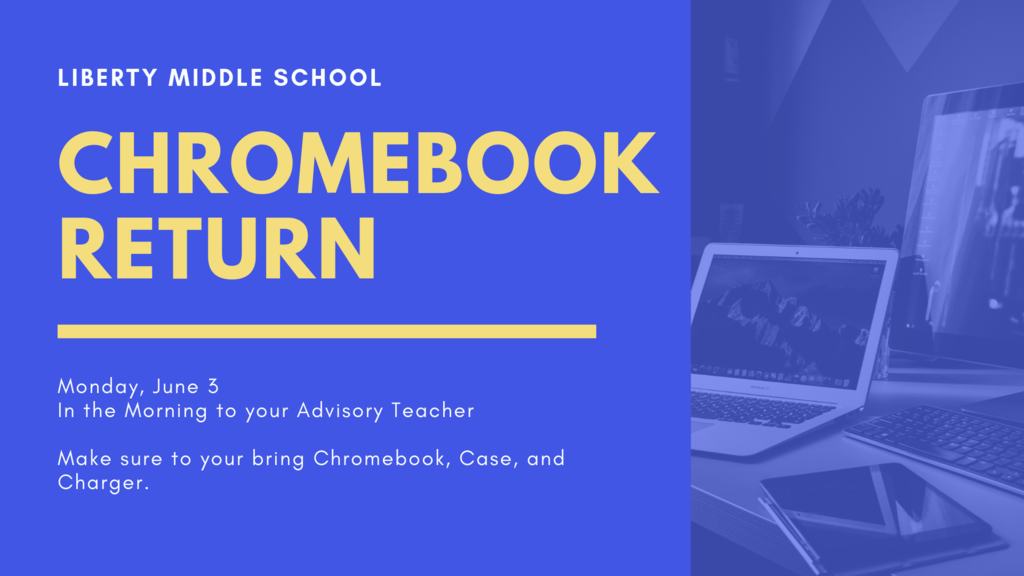Chromebook Return 6/3