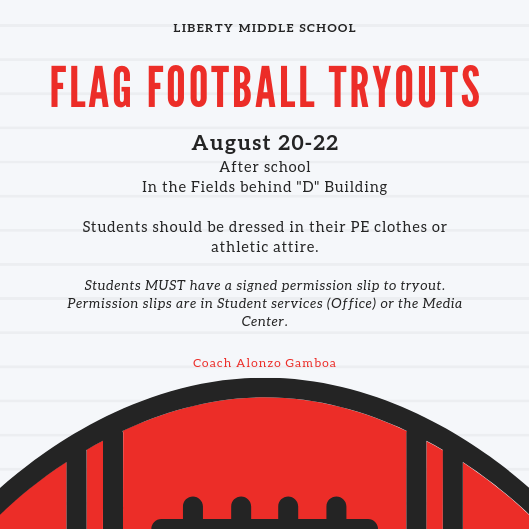 Flag football tryouts 8/20-22