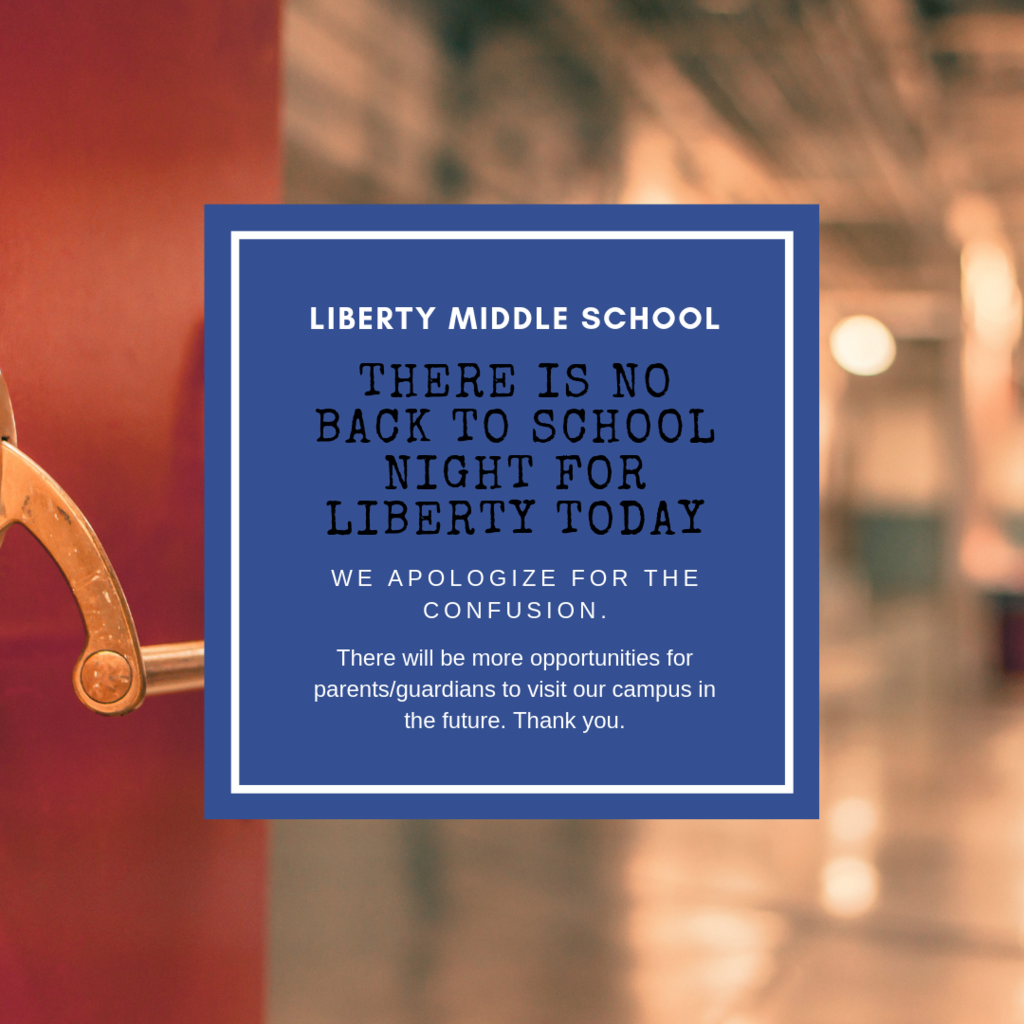 No back to school night at Liberty 8/20