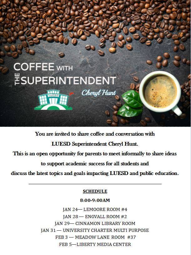 2/5 Coffee with the Superintendent at Liberty